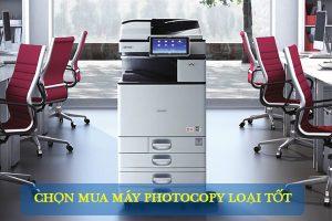 Hướng dẫn chọn mua máy photocopy loại tốt