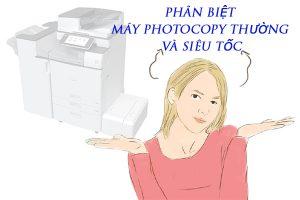 Phân biệt máy photocopy thường và siêu tốc