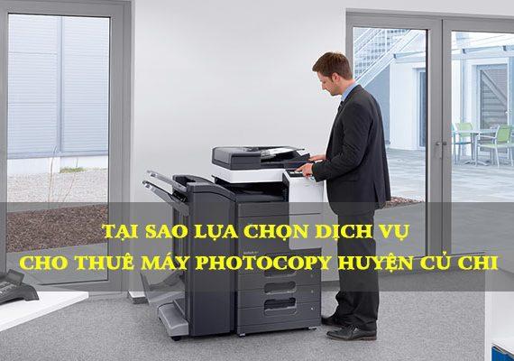 Tại sao chọn dịch vụ thuê máy photocopy ở huyện Củ Chi