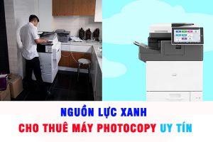 Nguồn Lực Xanh cho thuê máy photocopy uy tín tại Quận Bình Tân